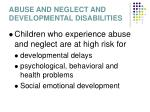 abuse and neglect and developmental disabilities