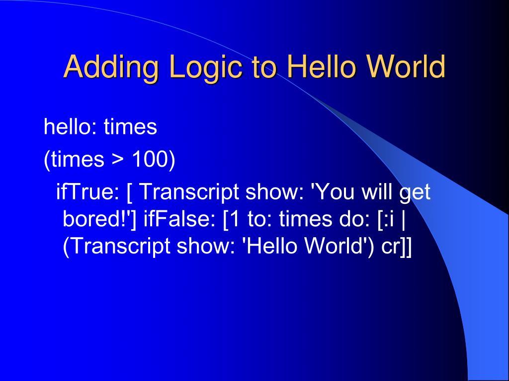 Adding Logic to Hello World