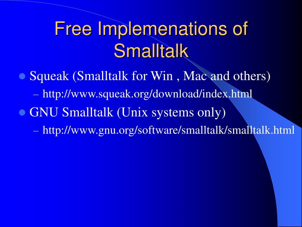 Free Implemenations of Smalltalk