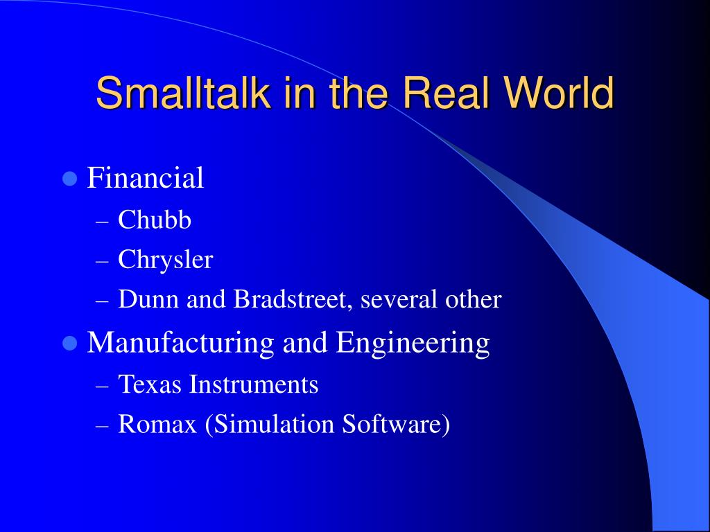 Smalltalk in the Real World