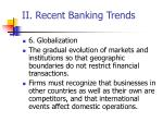 ii recent banking trends44