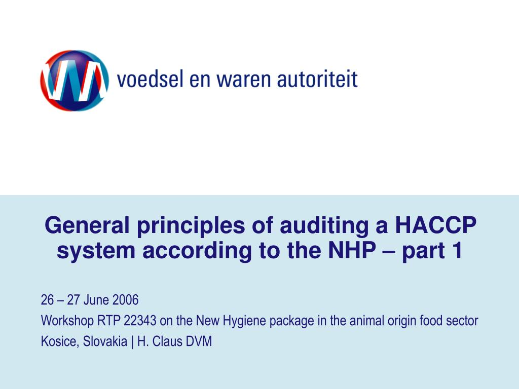 general principles of auditing a haccp system according to the nhp part 1 l.