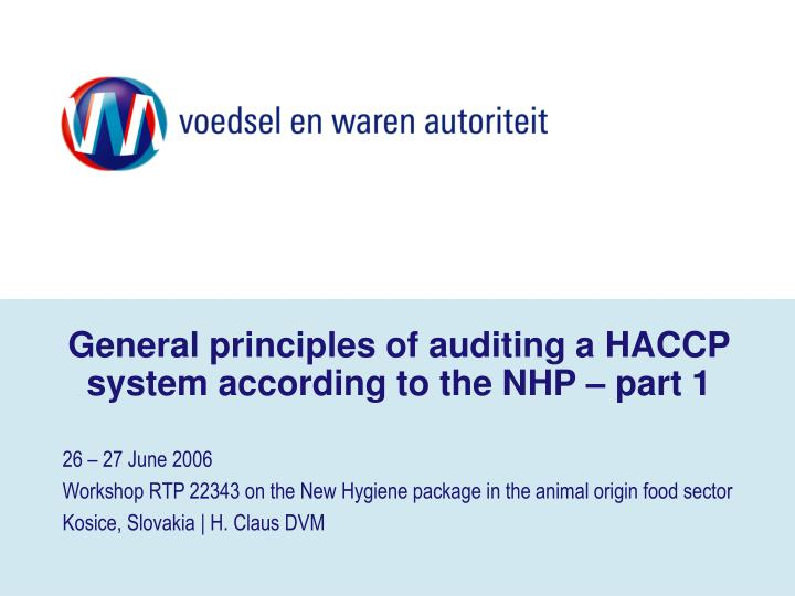general principles of auditing a haccp system according to the nhp part 1 n.