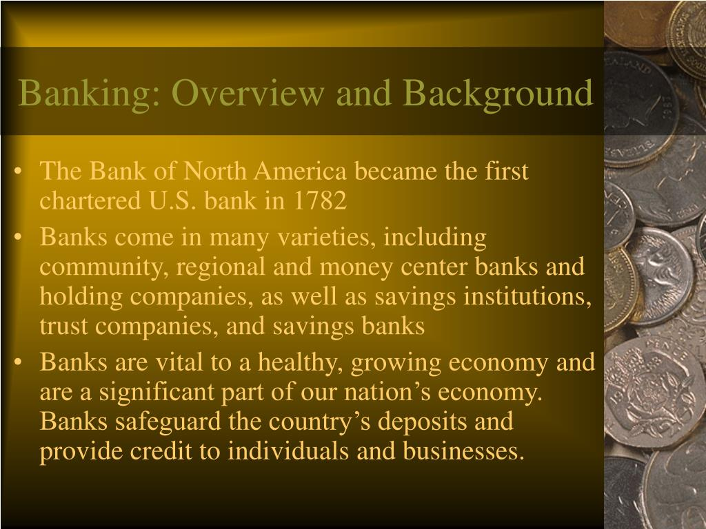 Banking: Overview and Background