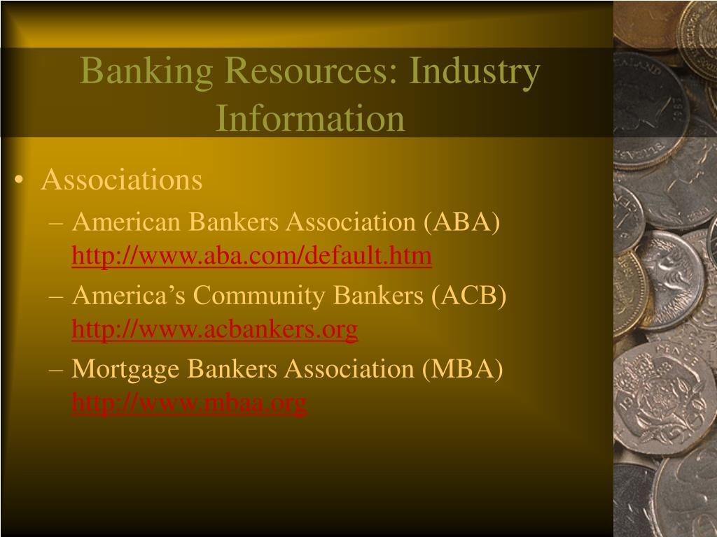 Banking Resources: Industry Information