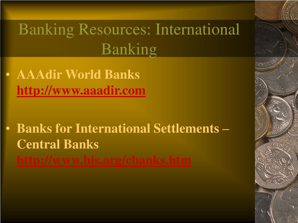 Banking Resources: International Banking