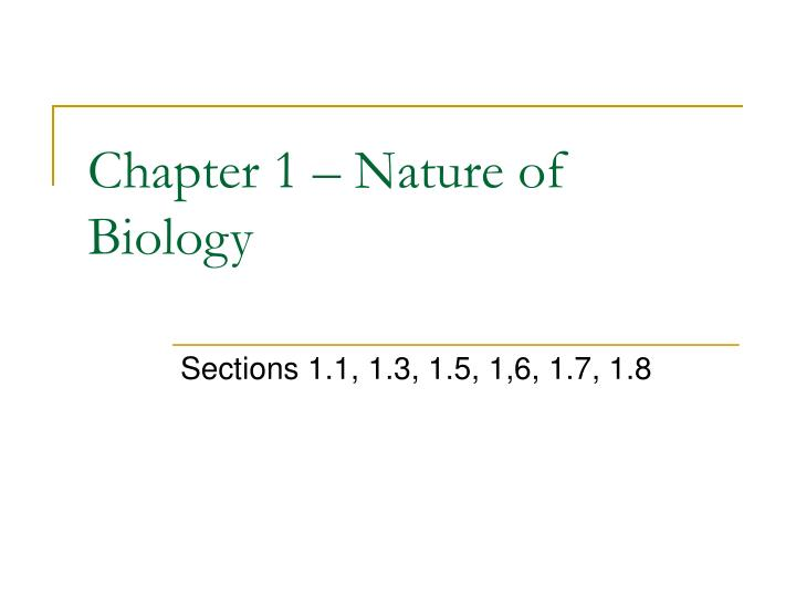 chapter 1 nature of biology n.