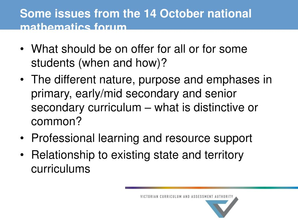 Some issues from the 14 October national mathematics forum