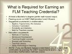 what is required for earning an flm teaching credential