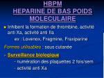 hbpm heparine de bas poids moleculaire