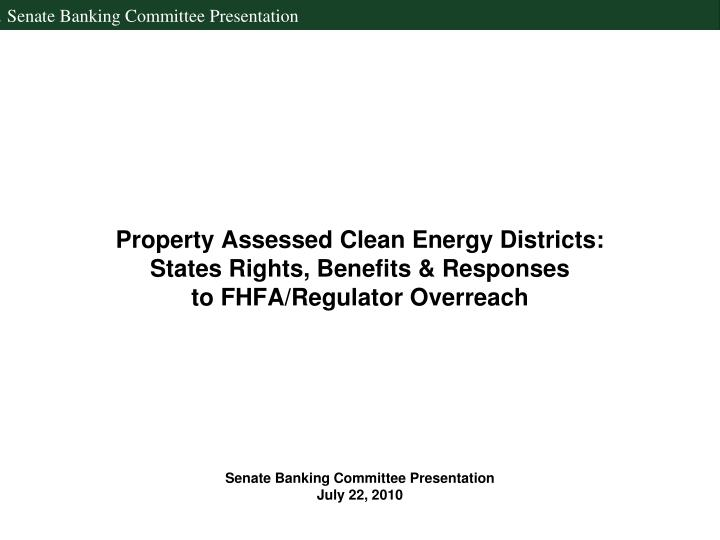 Property Assessed Clean Energy Districts: