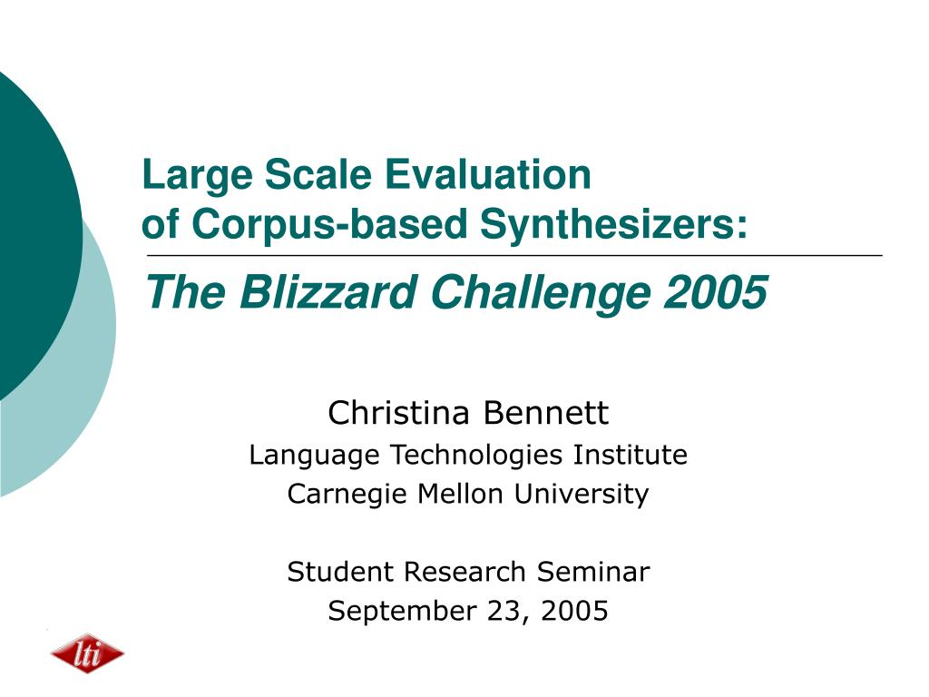 large scale evaluation of corpus based synthesizers the blizzard challenge 2005 l.