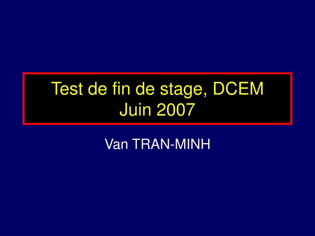 test de fin de stage dcem juin 2007 l.