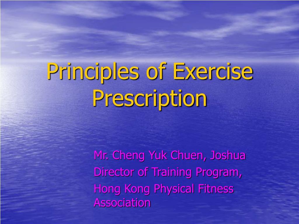 principles of exercise prescription l.