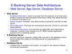 e banking server side architecture web server app server database server