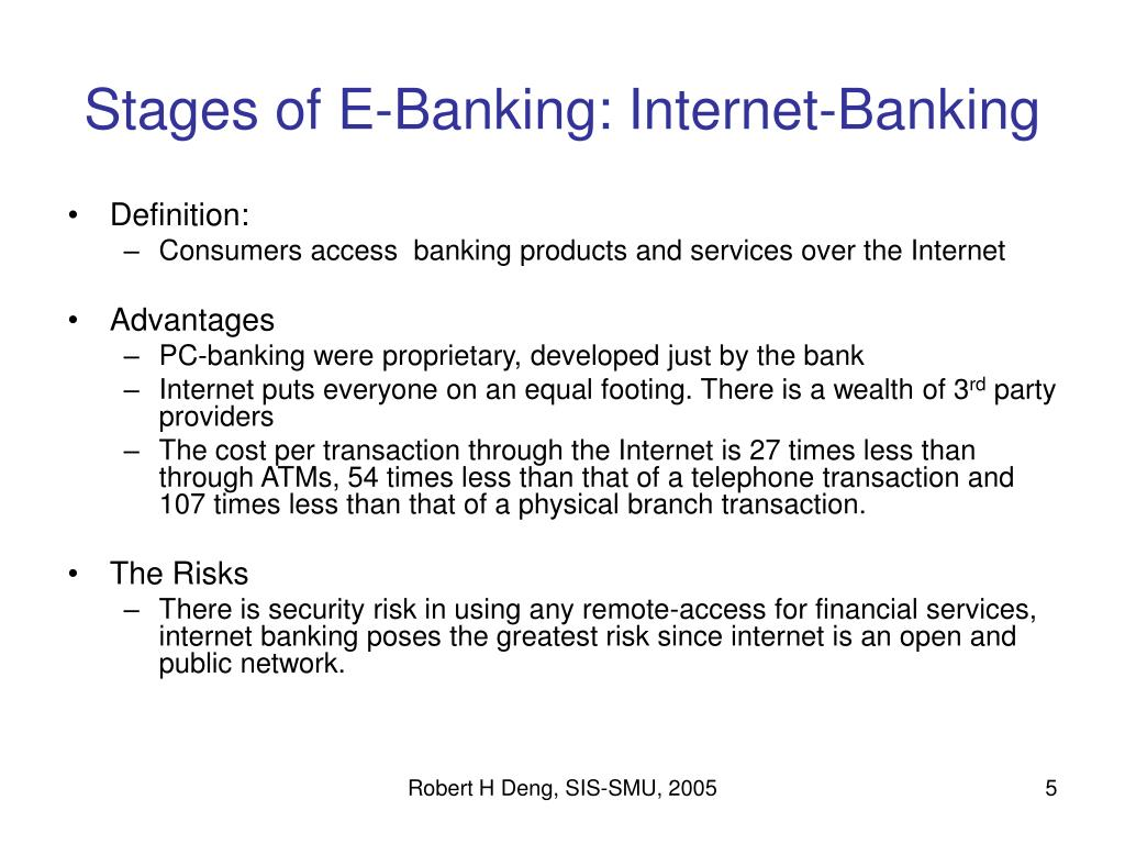 Stages of E-Banking: Internet-Banking