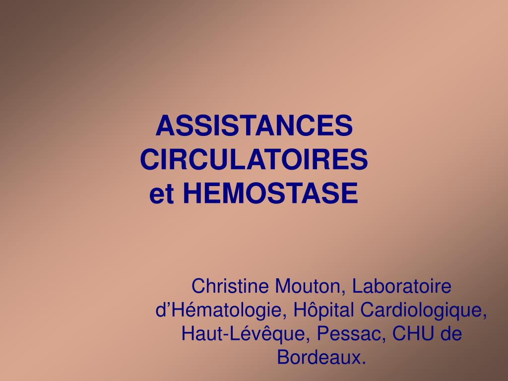 assistances circulatoires et hemostase l.