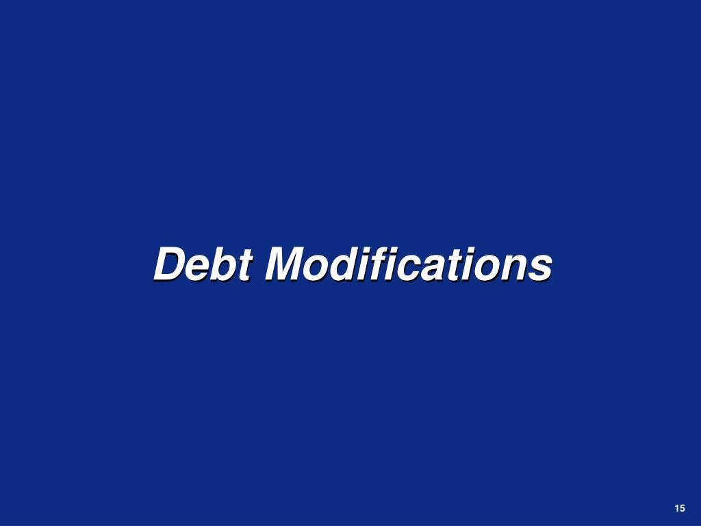 Debt Modifications