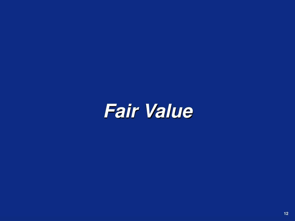 Fair Value