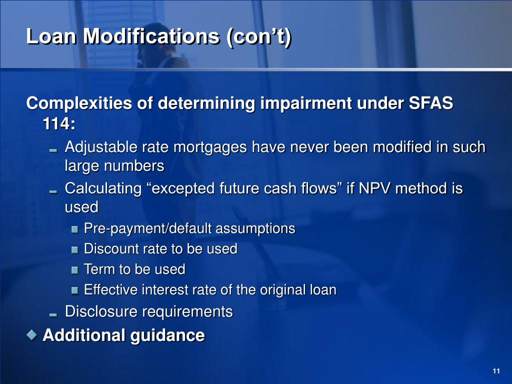 Loan Modifications (con't)
