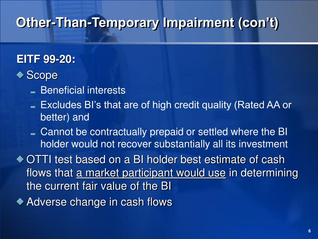 Other-Than-Temporary Impairment (con't)
