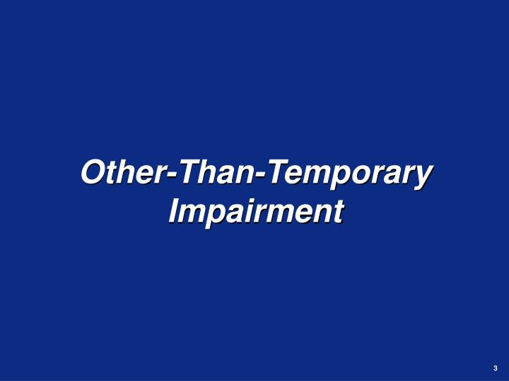 Other than temporary impairment