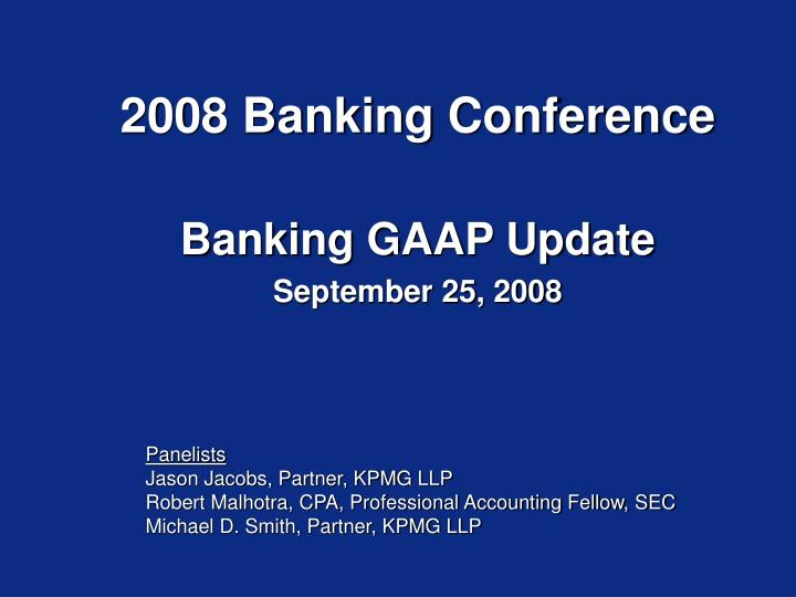 2008 Banking Conference