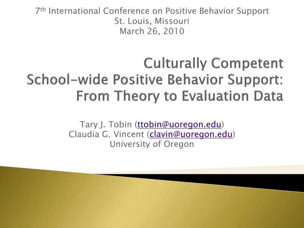 culturally competent school wide positive behavior support from theory to evaluation data l.