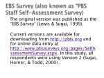 ebs survey also known as pbs staff self assessment survey