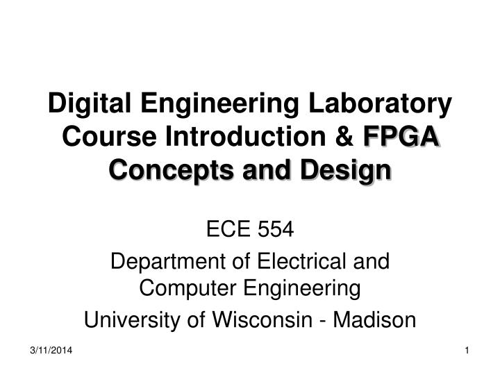 digital engineering laboratory course introduction fpga concepts and design n.