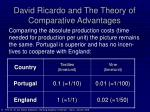 david ricardo and the theory of comparative advantages8