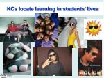 kcs locate learning in students lives