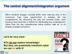 the central alignment integration argument