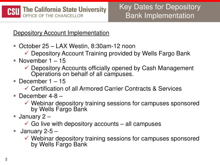 Key dates for depository bank implementation