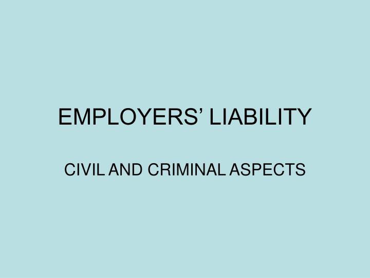 employers liability n.