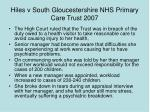 hiles v south gloucestershire nhs primary care trust 2007
