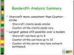 bandwidth analysis summary