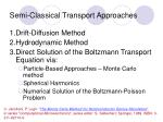 semi classical transport approaches