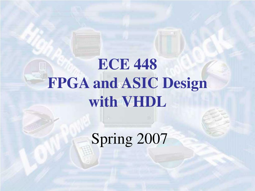 ece 448 fpga and asic design with vhdl l.