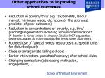 other approaches to improving school outcomes