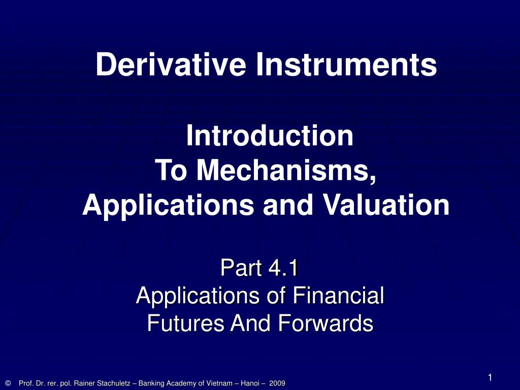 part 4 1 applications of financial futures and forwards l.