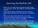 donning the biopak 24018