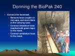 donning the biopak 24023