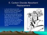 e carbon dioxide absorbent replacement