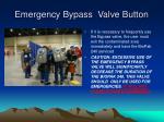 emergency bypass valve button5