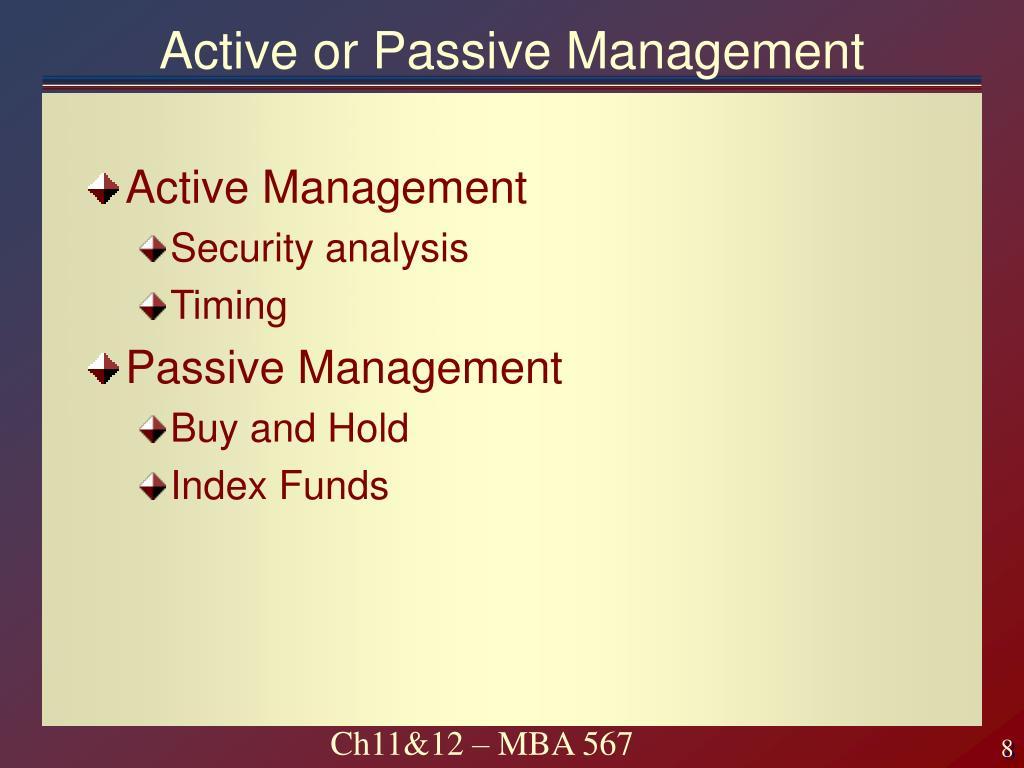 Active or Passive Management