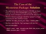 the case of the mysterious package solution