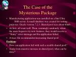 the case of the mysterious package