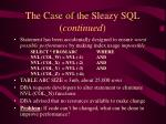 the case of the sleazy sql continued1
