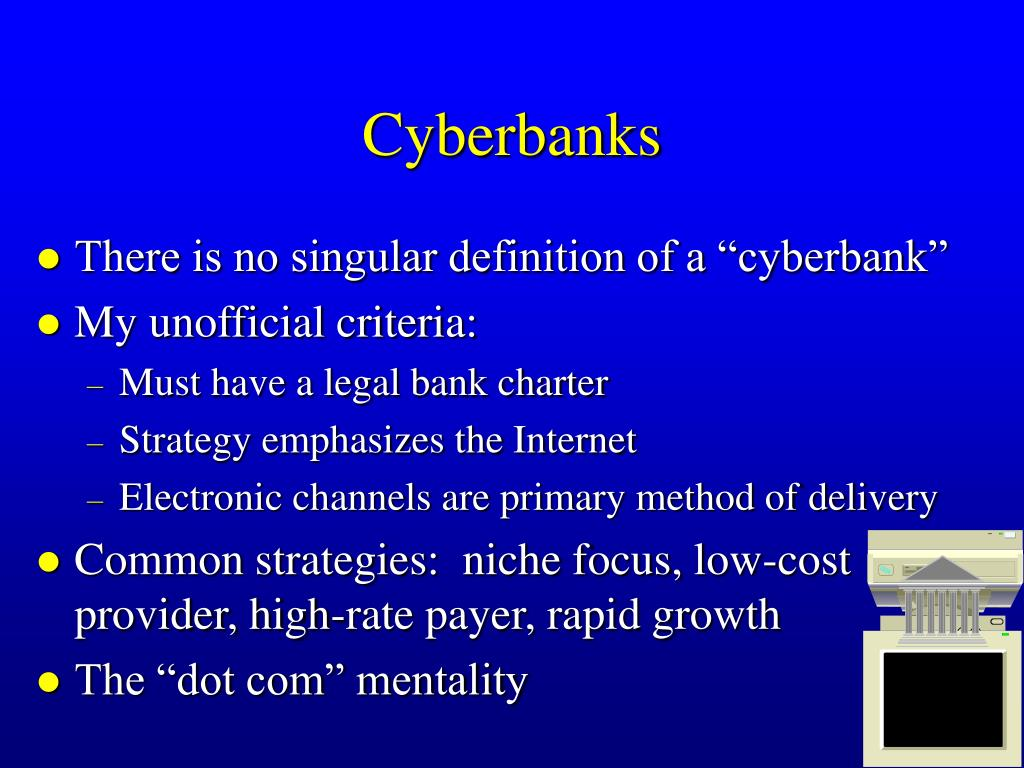 Cyberbanks